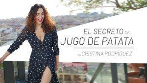 Cristina Rodríguez y el secreto del Jugo de Patata