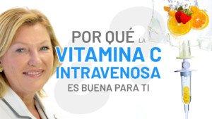 ¿Por qué elegir la Vitamina C Intravenosa?